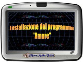 """Installazione del programma """"Amore"""""""