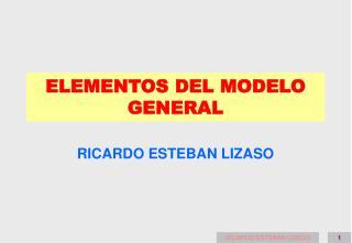 ELEMENTOS DEL MODELO GENERAL