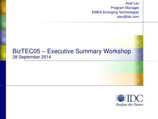 BizTEC05 – Executive Summary Workshop 28 September 2014