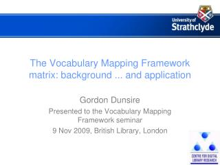 The Vocabulary Mapping Framework matrix: background ... and application