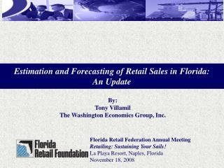 Florida Retail Federation Annual Meeting  Retailing: Sustaining Your Sails!
