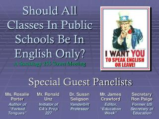 Should All Classes In Public Schools Be In English Only? A Sociology 255 Town Meeting