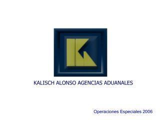 KALISCH ALONSO AGENCIAS ADUANALES