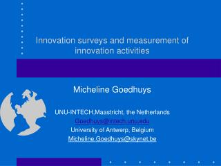 Innovation surveys and measurement of innovation activities