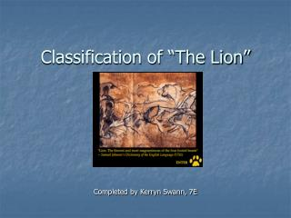 "Classification of ""The Lion"""