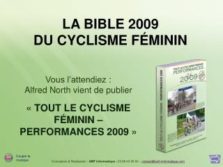 LA BIBLE 2009 DU CYCLISME FÉMININ