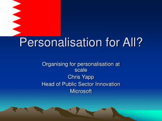 Personalisation for All?