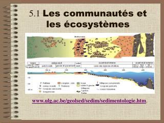 5.1  Les communautés et les écosystèmes