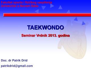TAEKWONDO Seminar Vrdnik 2013. godina