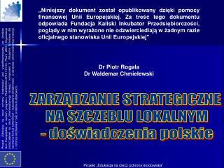 ZARZĄDZANIE STRATEGICZNE  NA SZCZEBLU LOKALNYM - doświadczenia polskie