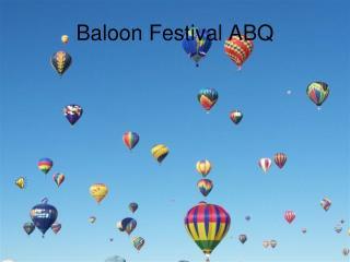 Baloon Festival  ABQ