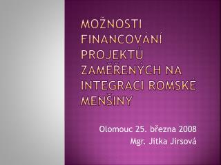 Možnosti financování projektů zaměřených na integraci romské menšiny