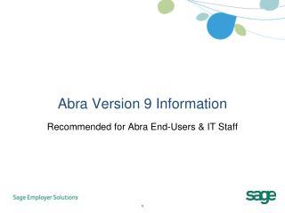 Abra Version 9 Information
