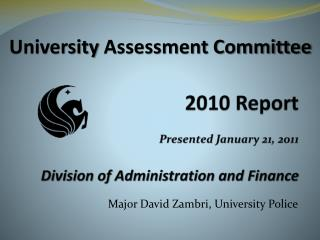 2010  Report Presented January  21, 2011 Division of Administration and Finance