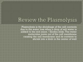 Review the  Plasmolysis
