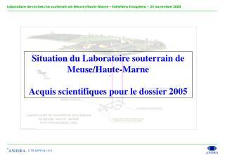 Situation du Laboratoire souterrain de Meuse/Haute-Marne