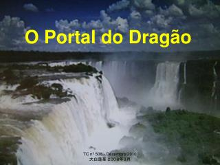 O Portal do Dragão