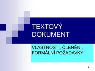 TEXTOV� DOKUMENT