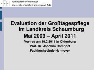 Evaluation der Großtagespflege im Landkreis Schaumburg Mai 2009 – April 2011