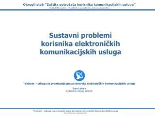 Sustavni problemi korisnika elektroničkih komunikacijskih usluga