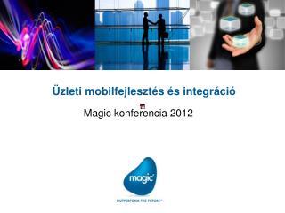 Üzleti mobilfejlesztés és integráció