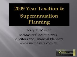 Terry McMaster McMasters' Accountants, Solicitors and Financial Planners mcmasters.au