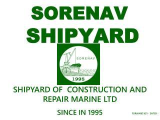 SORENAV  SHIPYARD