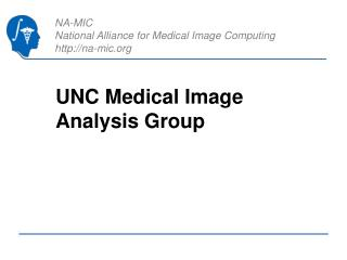 UNC Medical Image Analysis Group