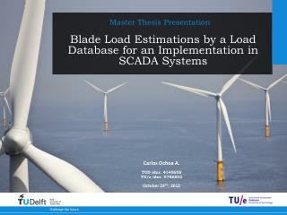 Blade Load Estimations by a Load Database for an Implementation in SCADA Systems