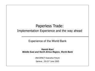 Paperless Trade: Implementation Experience and the way ahead