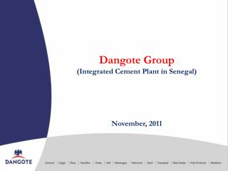 Dangote Group  (Integrated Cement Plant in Senegal)
