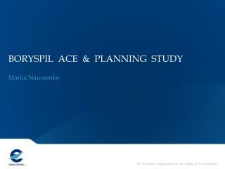 BORYSPIL  ACE  &  PLANNING  STUDY