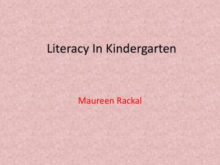 Literacy In Kindergarten