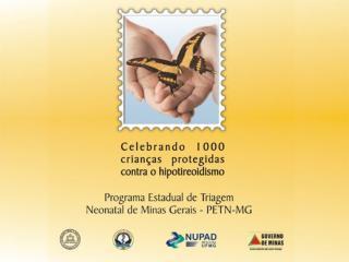 Programa Estadual de Triagem Neonatal - MG