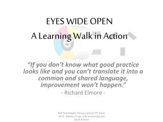 EYES WIDE OPEN A Learning Walk in Action