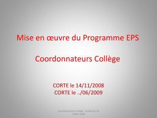 Mise en  uvre du Programme EPS  Coordonnateurs Coll ge