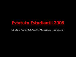 Estatuto Estudiantil 2008