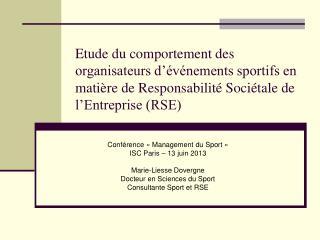 Conférence «Management du Sport» ISC Paris – 13 juin 2013 Marie-Liesse Dovergne