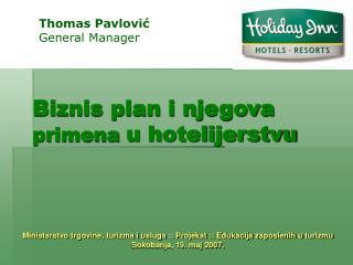 Biznis plan i njegova  primena  u hotelijerstvu