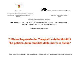 Il Piano Regionale dei Trasporti e della Mobilità