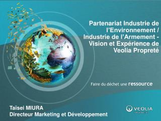 Taïsei MIURA Directeur Marketing et Développement