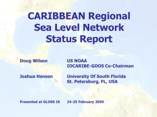 CARIBBEAN Regional Sea Level Network Status Report