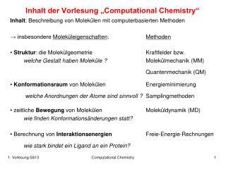 """Inhalt der Vorlesung """"Computational Chemistry"""""""