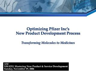 Optimizing Pfizer Inc's  New Product Development Process