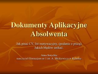 Dokumenty Aplikacyjne Absolwenta