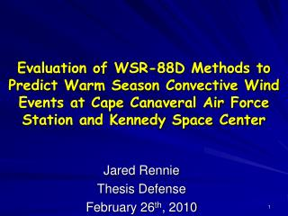 Jared Rennie Thesis Defense February 26 th , 2010