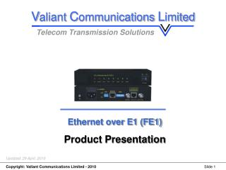 Ethernet over E1 (FE1) Product Presentation