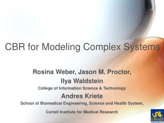 CBR for Modeling Complex Systems