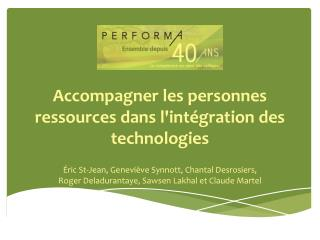 Accompagner les personnes ressources dans l'intégration des technologies