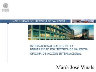 INTERNACIONALIZACION DE LA UNIVERSIDAD POLITÉCNICA DE VALENCIA